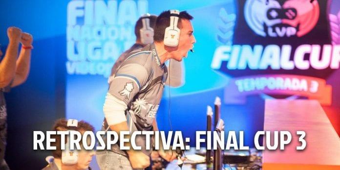 retrospectiva-finalcup3-lvp
