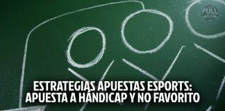 Estrategias en apuestas de eSports: Hándicap y no favorito