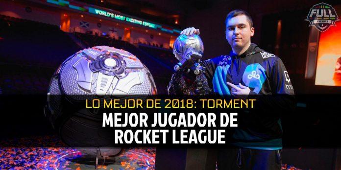 El Mejor Jugador de Rocket League 2018: Torment