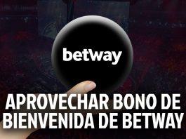¿Cómo aprovechar el bono de bienvenida de Betway?