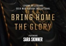 Bring Home the Glory, canción del Mid-Season Invitational de League of Legends.
