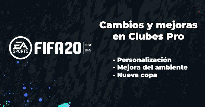Cambios en FIFA 20 clubes pro