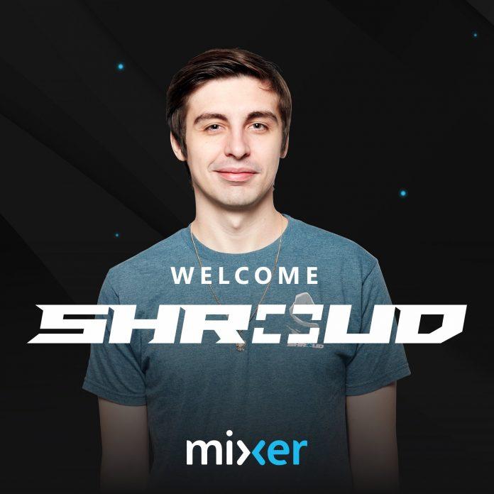 Shroud llega a Mixer